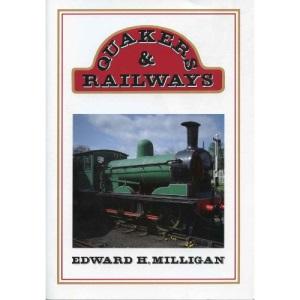 Quakers and Railways