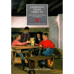 Learning from Objects: A Teacher's Guide (Education on Site)