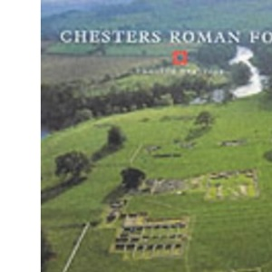 Chesters Roman Fort (English Heritage Guidebooks)