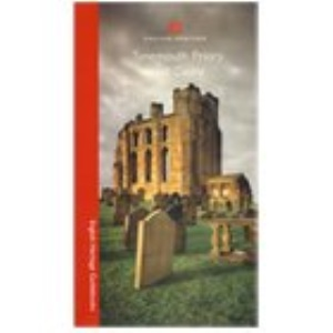 Tynemouth Priory, Castle and Twentieth Century Fortifications, Tyne and Wear,