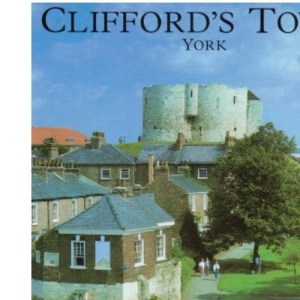Clifford's Tower and the Castles of York