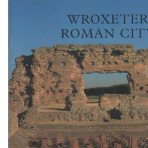 Wroxeter Roman City (English Heritage Guidebooks)