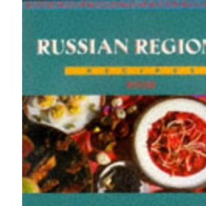 Russian Regional Recipes (Ethnic Cookery)