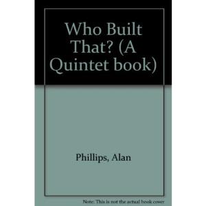 Who Built That? (A Quintet book)