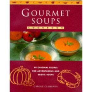 Gourmet Soup Book