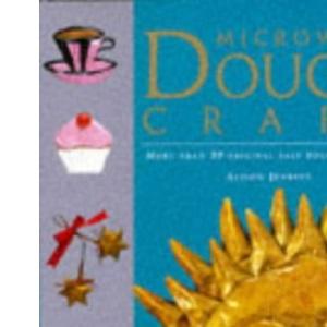 Microwave Dough Craft (A Quintet book)