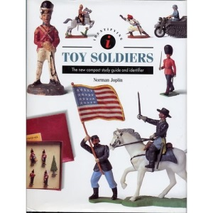 Toy Soldiers Identifier: The New Compact Study Guide and Identifier (Identifier series)