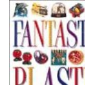 Fantastic Plastic: The Collector's Guide to Kitsch