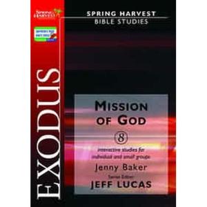 Exodus: Mission of God (Spring Harvest Bible studies)