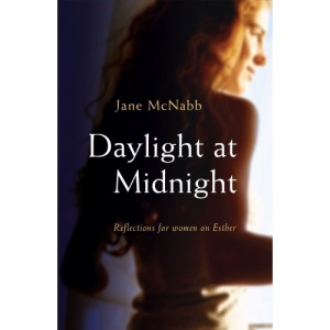 Daylight at Midnight: Reflections for Women on Esther
