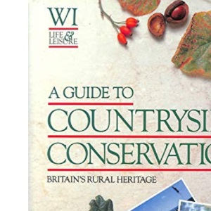 A Guide to Countryside Conservation