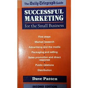 Successful Marketing for the Small Business (The Daily Telegragh Guide)