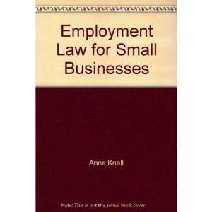 Employment Law for the Small Business (Business Enterprise)