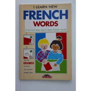 I Learn New French Words: A Fun and Easy Way to Learn French Words