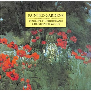 Painted Gardens: English Watercolours 1850-1914