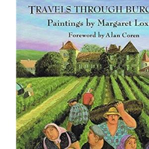 Travels Through Burgundy