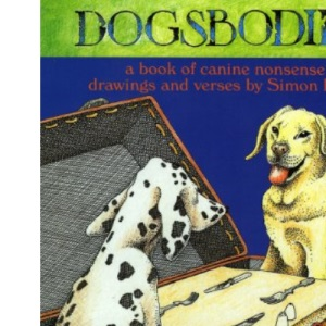 Dogsbodies: A Book of Canine Nonsense