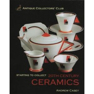 20th Century Ceramics (Starting to Collect)