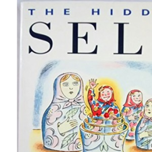 The Hidden Self: Discover the Real You
