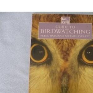 RSPB Guide to Birdwatching