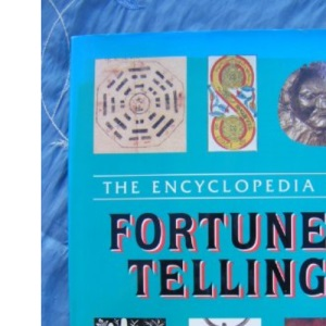 The Encyclopedia of Fortune Telling