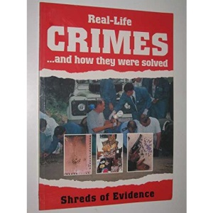 Shreds of Evidence (Real-life Crimes)