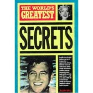 The World's Greatest Secrets