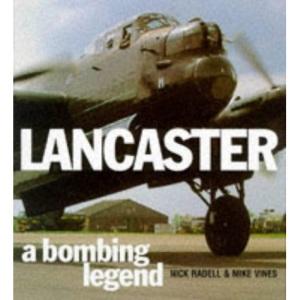 Lancaster: A Bombing Legend (Osprey classic aircraft)