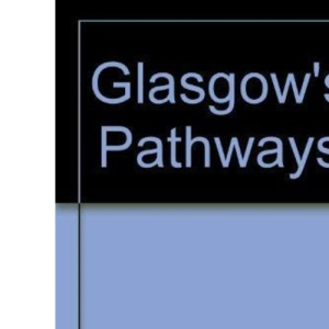 Glasgow's Pathways