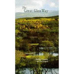 The Great Glen Way: A Low-level Walking Route from Fort William to Inverness