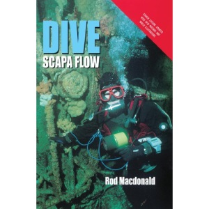 Dive Scapa Flow (Fourth Edition)