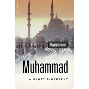 Muhammad: A Short Biography (Oneworld Short Guides)