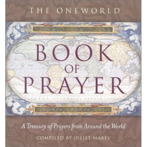 The Oneworld Book of Prayer
