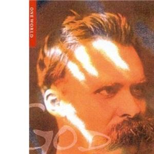 Nietzsche (Oneworld Philosophers)