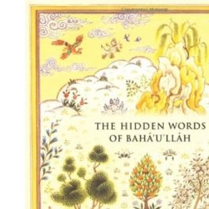 The Hidden Words of Bahá u lláh