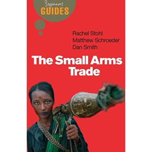 The Small Arms Trade
