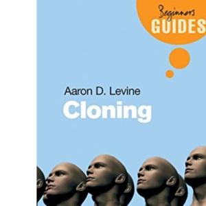 Cloning: A Beginner's Guide (Beginner's Guides)