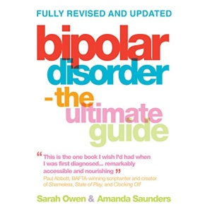 Bipolar Disorder - The Ultimate Guide