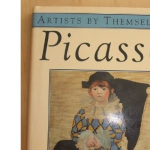 Picasso (Artists by Themselves S.)