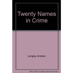 Twenty Names in Crime