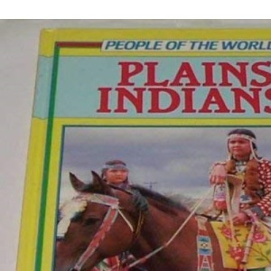 Plains Indians (People of the world)