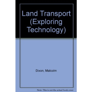 Land Transport (Exploring Technology)