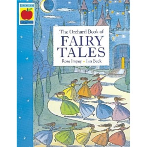 The Orchard Book of Fairytales (Orchard Collections)