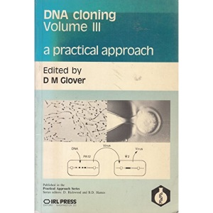 DNA Cloning: v. 3: A Practical Approach