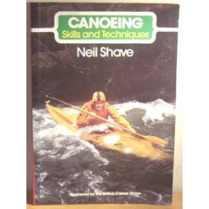 Canoeing: Skills and Techniques (The skills of the game)