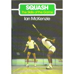 Squash (The Skills of the Game)