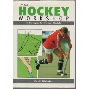 The Hockey Workshop: A Complete Game Guide