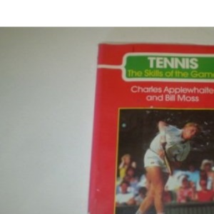 Tennis (The Skills of the Game)