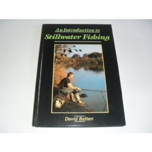 Introduction to Still Water Fishing