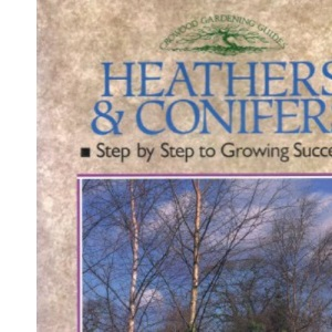 Heathers and Conifers (Crowood Gardening Guides)